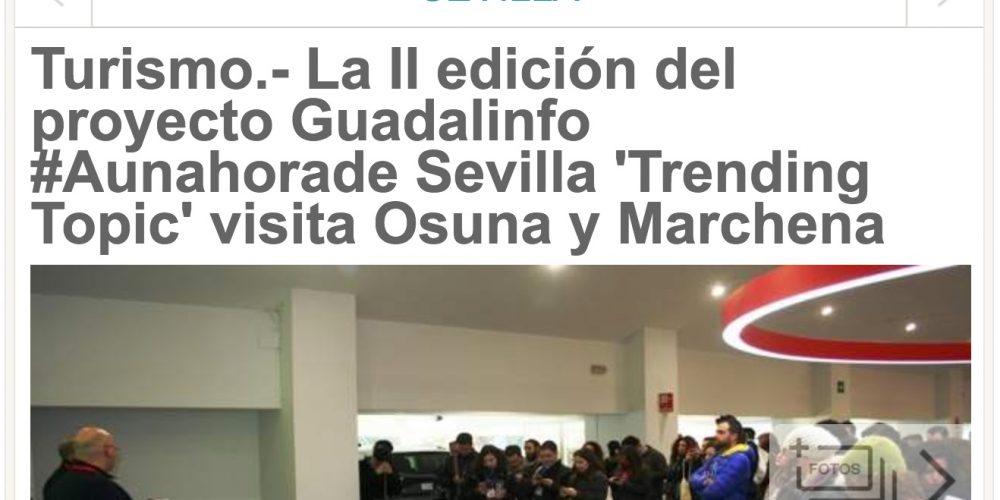 Turismo.- 20 minutos – La II edición del proyecto Guadalinfo #Aunahorade Sevilla 'Trending Topic' visita Osuna y Marchena